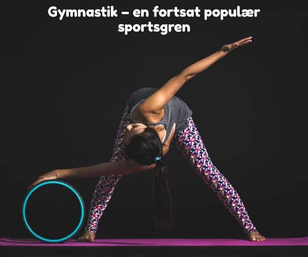 Gymnastik – en fortsat populær sportsgren