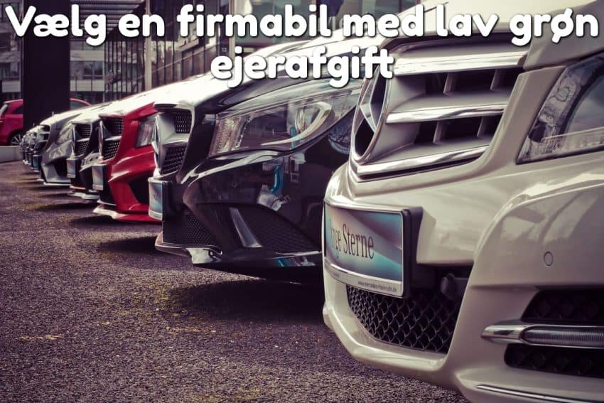 Vælg en firmabil med lav grøn ejerafgift