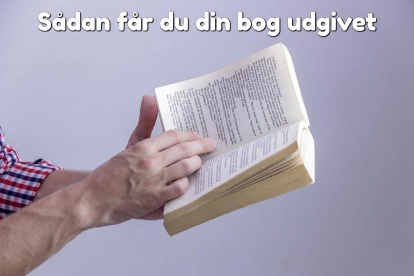 Sådan får du din bog udgivet