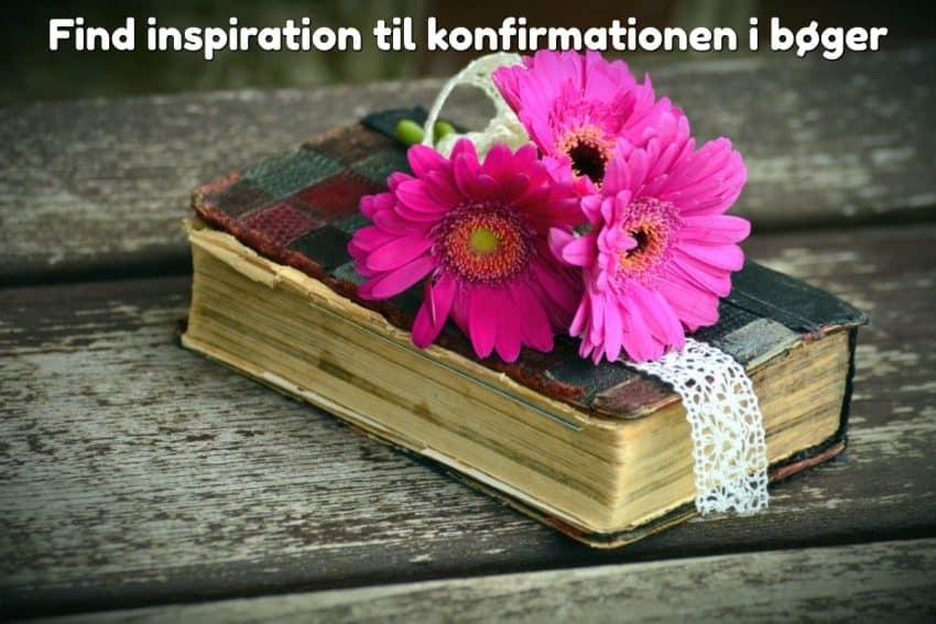 Find inspiration til konfirmationen i bøger